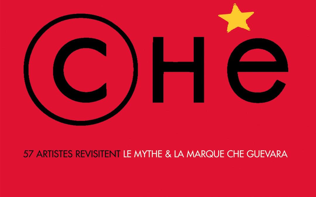 CHE – Le Mythe et la marque