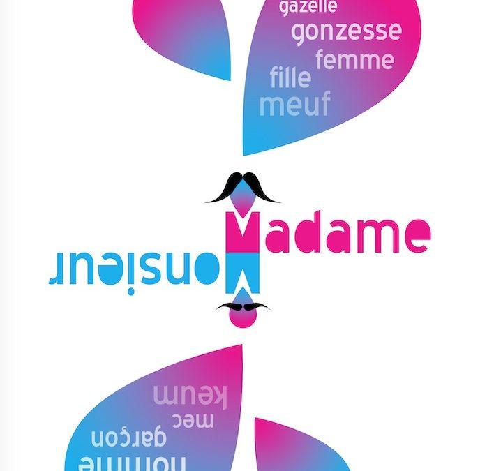Monsieur, Madame ! ESAL 2009